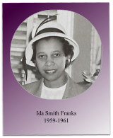 Soror Franks oversaw two Jabbewocks and under her tenure, New Bern Alumnae became a lifetime member of the NAACP.